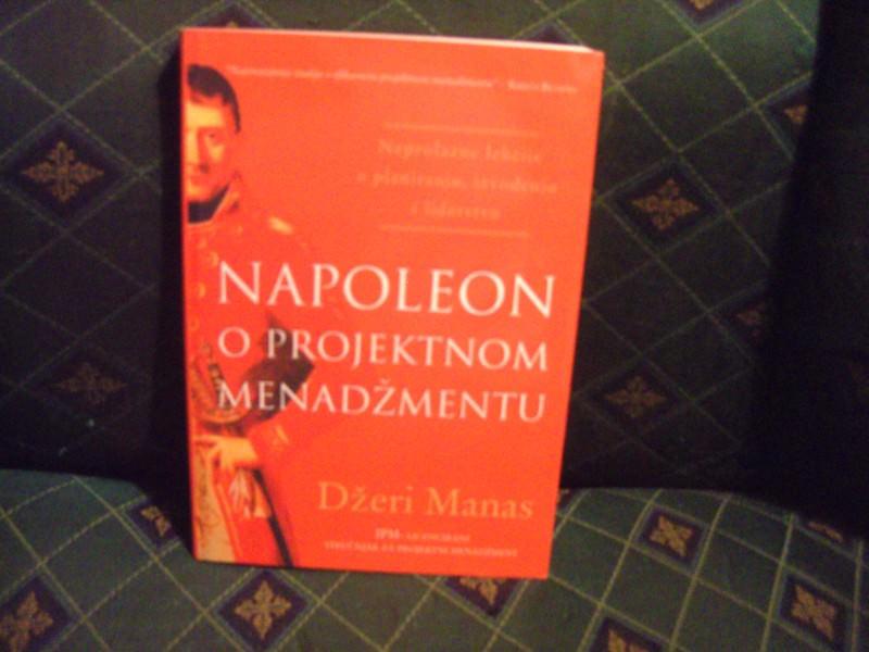 Napoleon o projektnom menadžmentu, Džeri Manas