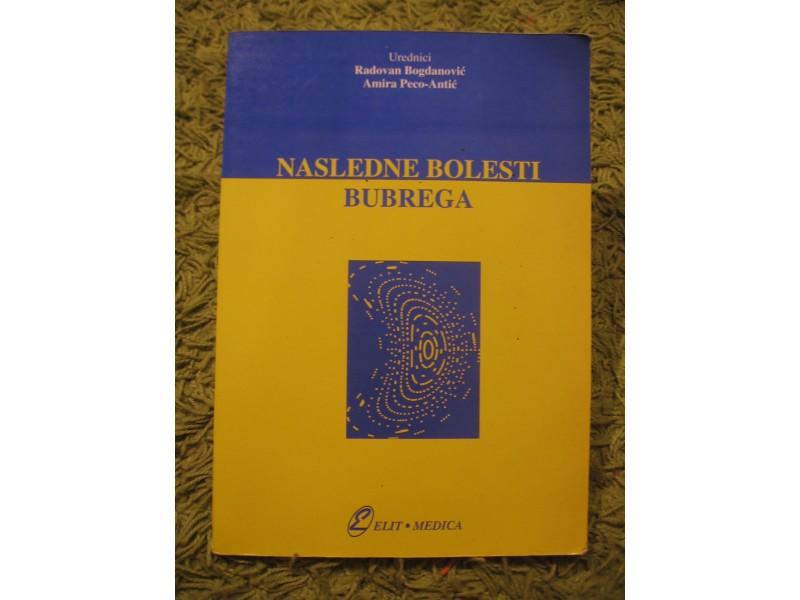 Nasledne bolesti bubrega - Bogdanovic, Peco-Antic