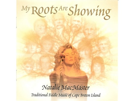 Natalie MacMaster - My Roots Are Showing