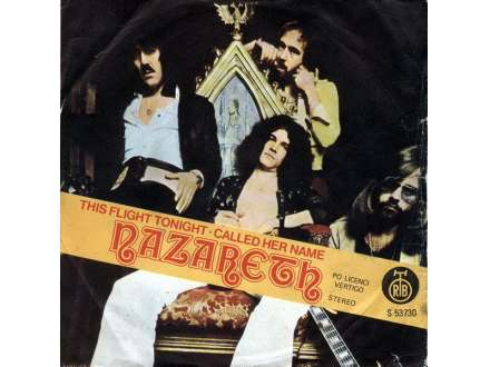 Nazareth (2) - This Flight Tonight / Called Her Name