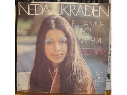 Neda Ukraden - Ej, Da Mi Je Naći  /  Večera
