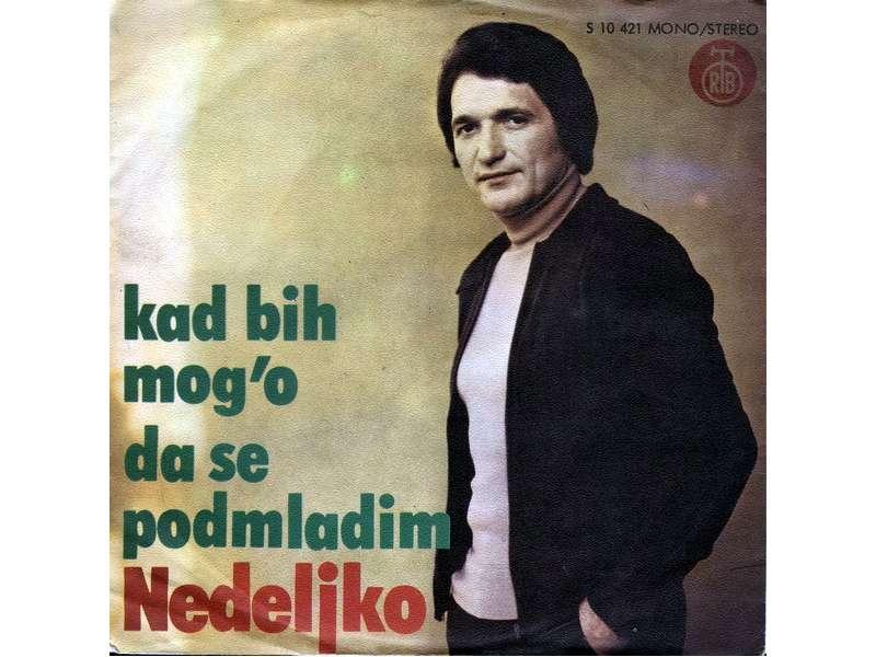 Nedeljko Bilkić - Kad Bih Mog`o Da Se Podmladim (SINGL)