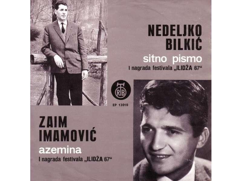 Nedeljko Bilkić, Zaim Imamović - Ilidža 67