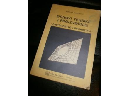 Nedeljko Parezanović - Osnovi tehnike i proizvodnje