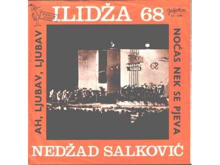 Nedžad Salković - Ah, Ljubav, Ljubav / Noćas Nek Se Pjeva