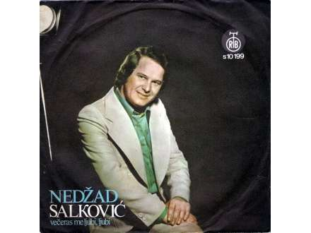 Nedžad Salković - Večeras Me Ljubi, Ljubi