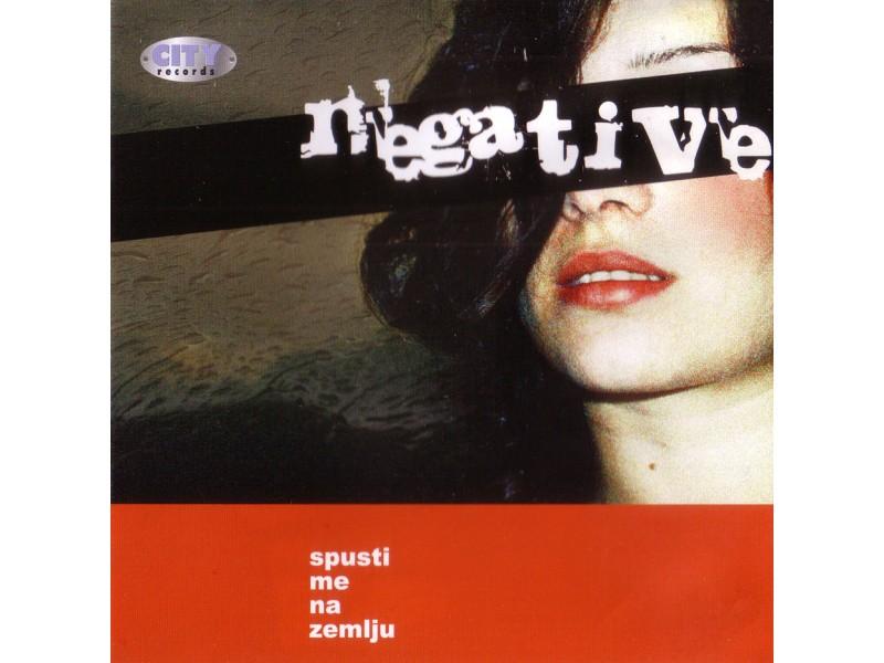 Negative (5) - Spusti Me Na Zemlju