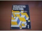 Negativna estetika - Sreten Petrović