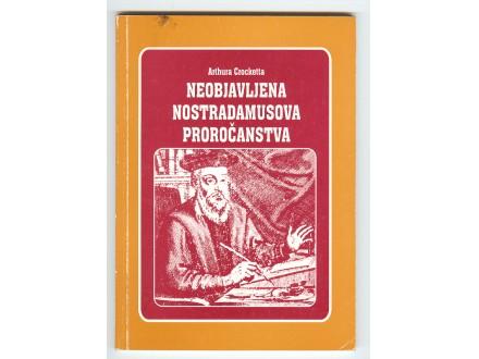 Neobjavljena Nostradamusova prorocanstva