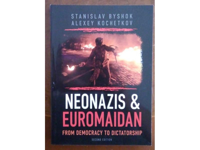 Neonazis & Euromaidan: From democracy to dictatorship