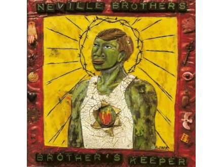 Neville Brothers, The - Brother`s Keeper