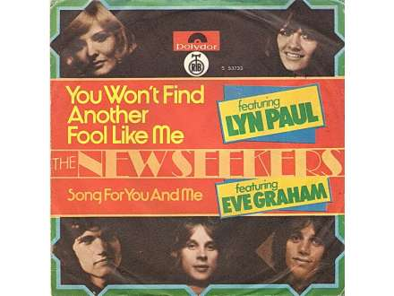 New Seekers, The, Lyn Paul, Eve Graham - You Won`t Find Another Fool Like Me
