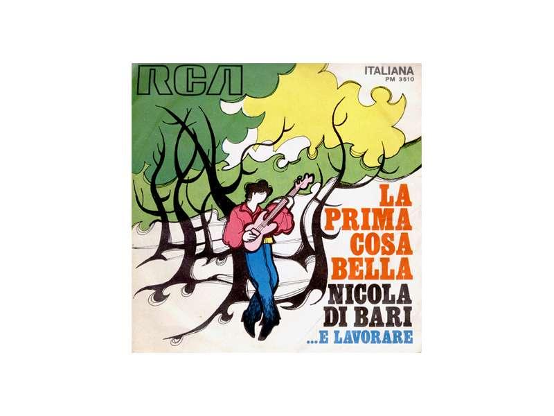 Nicola Di Bari - La Prima Cosa Bella / ...E Lavorare