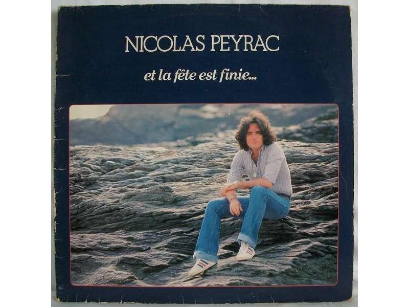 Nicolas Peyrac - Et La Fête Est Finie...