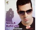 Nikola Burovac - Opasno Bezobrazna