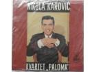 Nikola Karovic i Kvartet Paloma - Tuzna Meksikanka