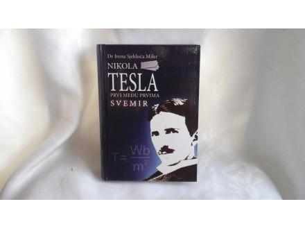Nikola Tesla prvi među prvima Svemir Irena Sjekloća nov