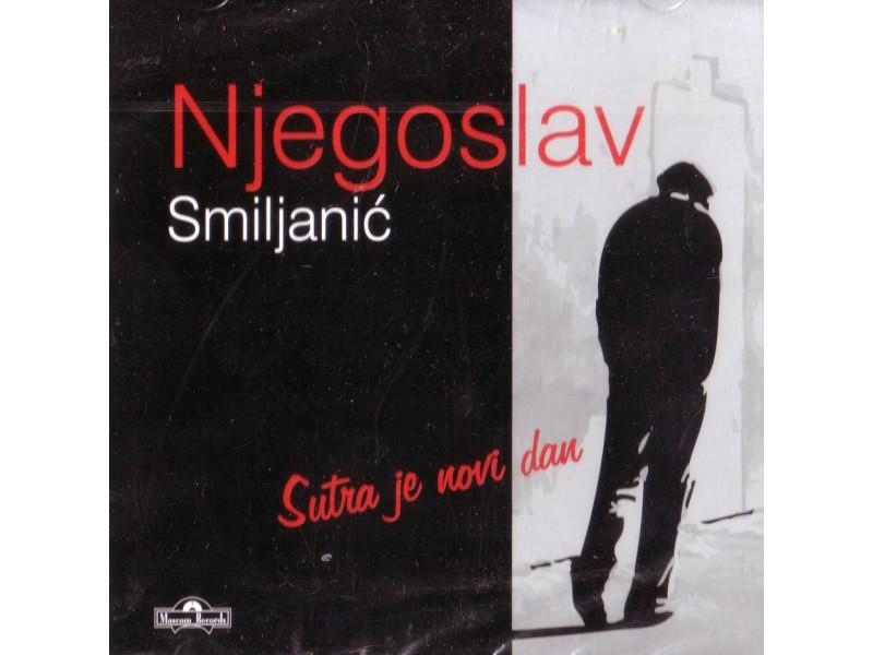 Njegoslav Smiljanić - Sutra je novi dan