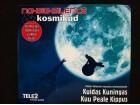 No-Big-Silence &Kosmikud-KUIDAS KUNINGAS KUU PEALE KIPP