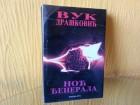 Noć Đenerala - Vuk Drašković (psihološki roman)