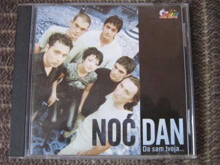 Noć I Dan - Da Sam Tvoja...