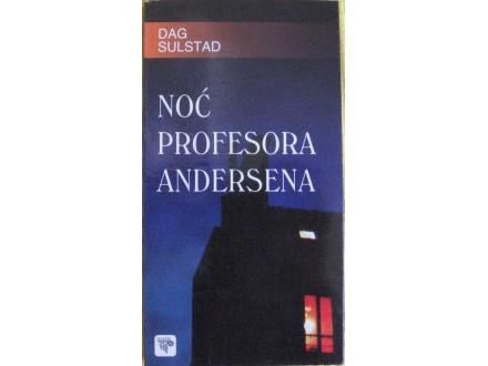 Noć profesora Andersena  Dag Sulstad