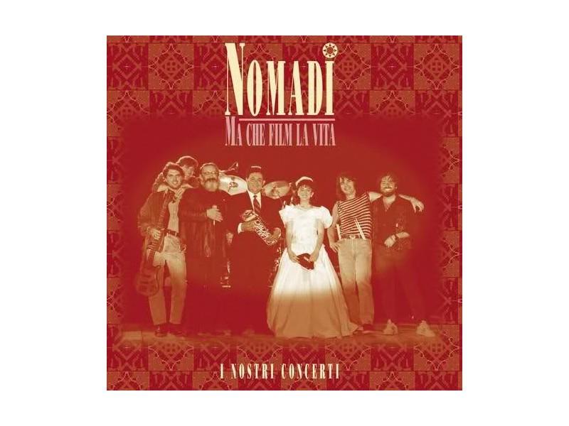 Nomadi - Ma Che Film La Vita (i Nostri Concerti)