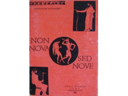 Non nova ses nove  Latinske poslovice izbor A. Novakovi