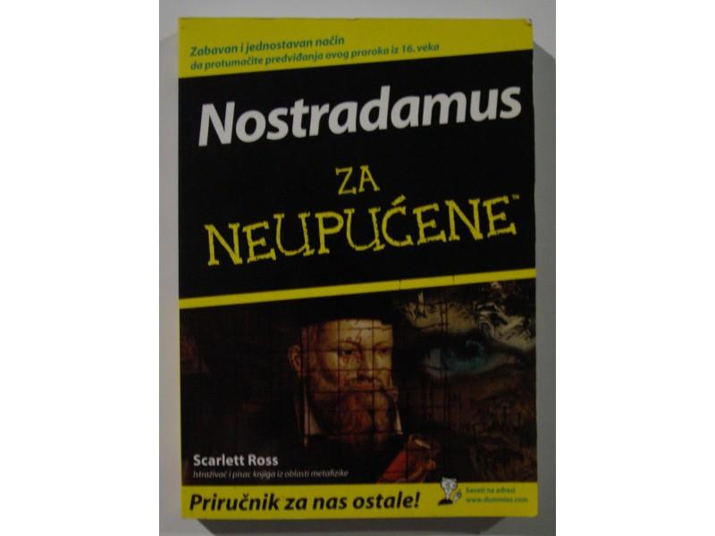 Nostradamus za neupućene, Scarlett Ross