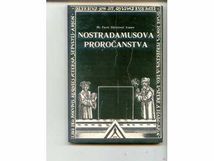 Nostradamusova prorocanstva Pavle Dz. Ivanov