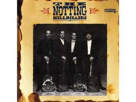 Notting Hillbillies, The - Missing... Presumed Having A Good Time