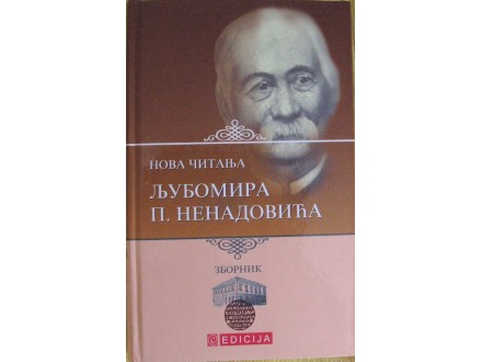 Nova čitanja  Ljubomira Nenadovića