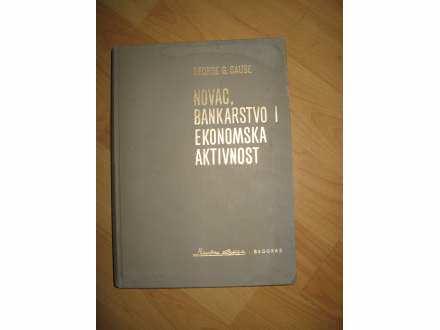 Novac bankarstvo i ekonomska aktivnost