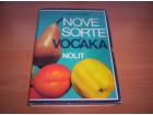 Nove sorte voćaka - Dr Petar D. Mišić