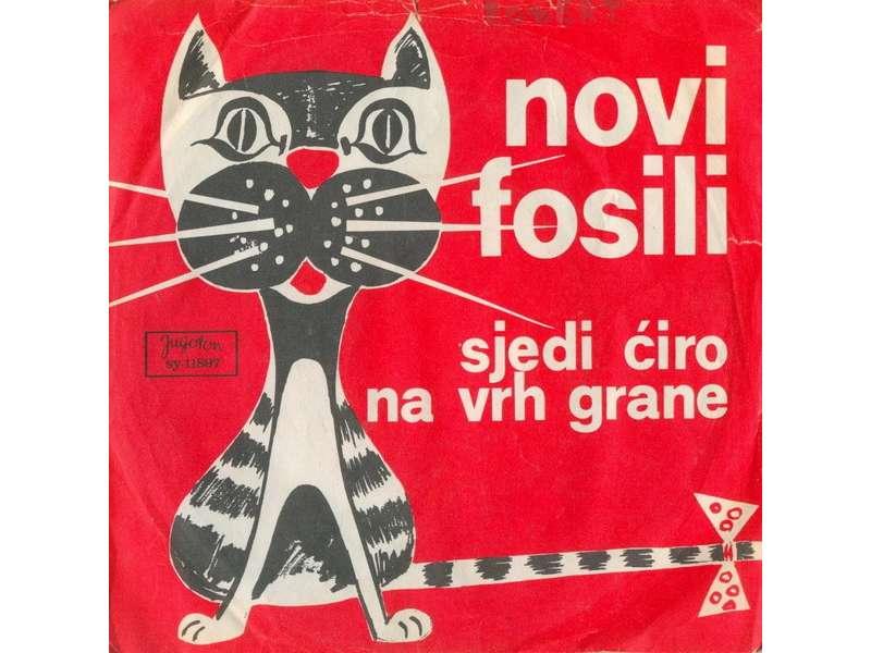 Novi Fosili - Sjedi Ćiro Na Vrh Grane / Sanjaj, Marela