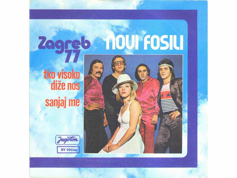 Novi Fosili - Tko Visoko Diže Nos / Sanjaj Me