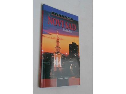 Novi Sаd koji volim / The Novi Sad I Love – Vodič/Guide