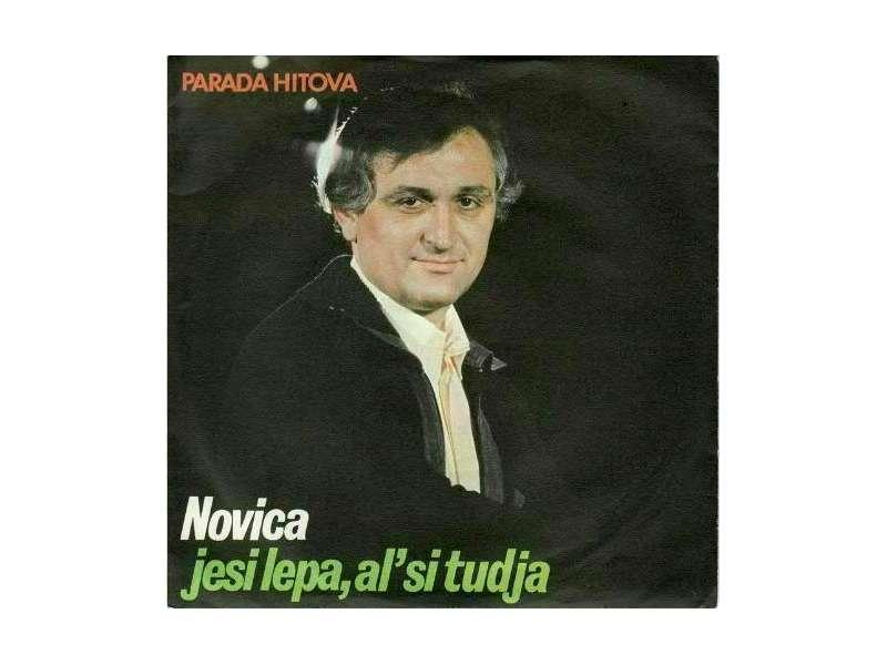 Novica Negovanović - Jesi Lepa, Al` Si Tudja