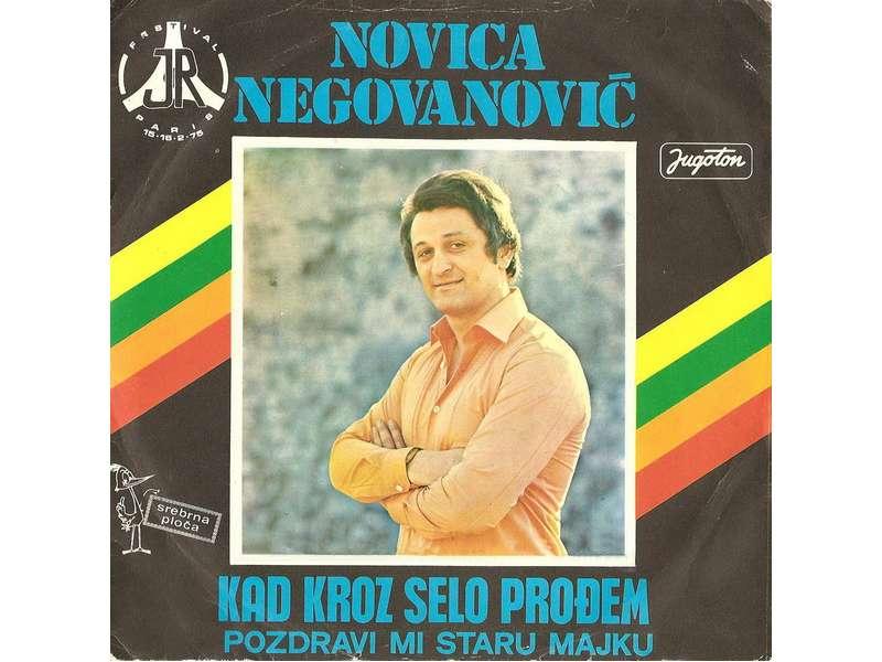 Novica Negovanović - Kad Kroz Selo Prođem