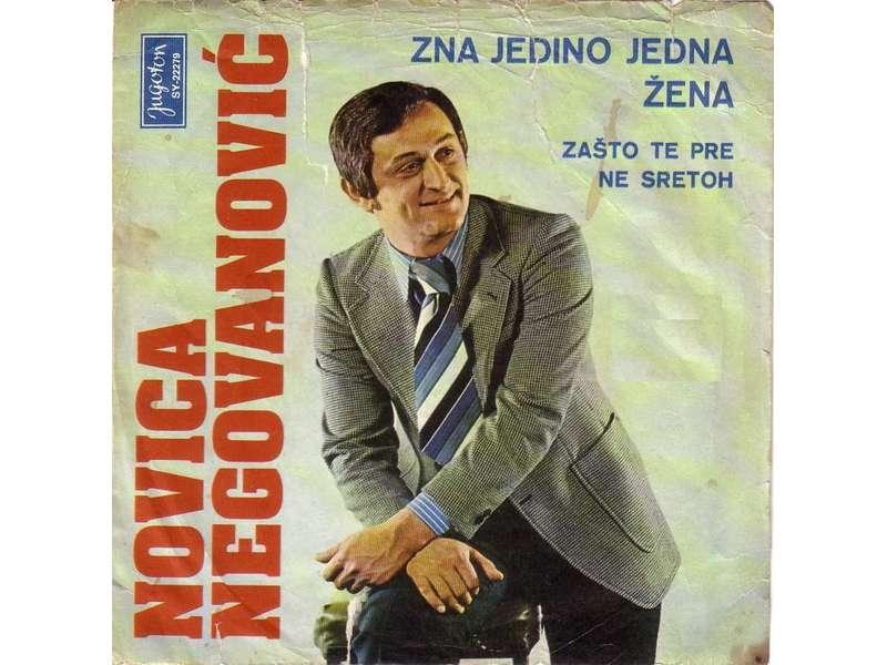 Novica Negovanović - Zna Jedino Jedna Žena