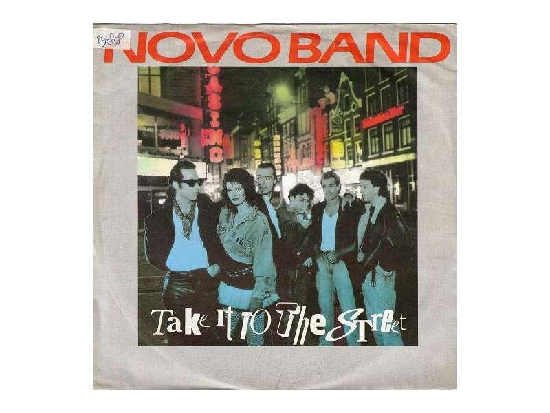 Novo Band - Take It To The Street