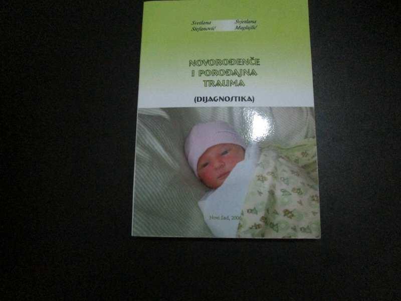 Novorodjdence i porodjajna trauma (dijagnostika)