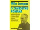 O ZAVRŠETKU ROMANA / Milo Lompar - perfekTTTTT