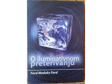 O iluminativnom preterivanju  Ford Medoks Ford
