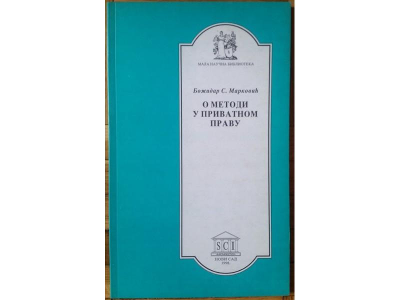 O metodi u privatnom pravu  B. Marković