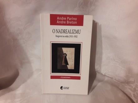 O nadrealizmu Andre Parino Andre Breton