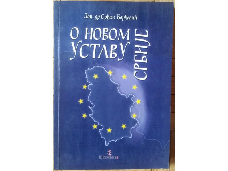 O novom Ustavu Srbije  Doc. dr Srdjan Djordjević