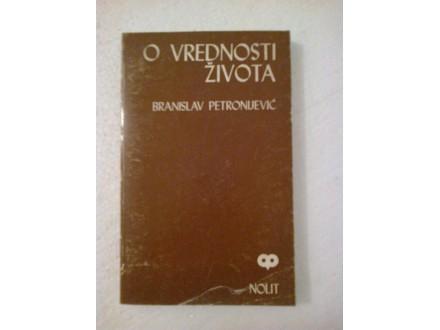 O vrednosti života - Branislav Petronijević
