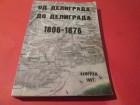 OD DELIGRADA DO DELIGRADA 1806 - 1876
