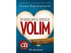 OD KADA SAM SE ZAVOLELA VOLIM - Posebno izdanje - Ivana Kuzmanović